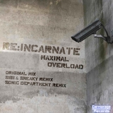 Maximal Overload by Reincarnate mp3 download