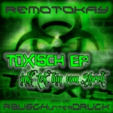Toxic ep by Remotokay mp3 download