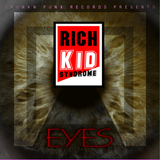 Eyes by Rich Kid Syndrome mp3 download