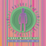 Like You by Ridney & Inaya Day mp3 download