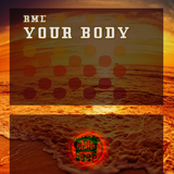 Your Body by Rml mp3 download