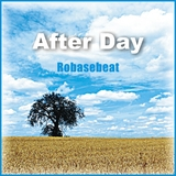 After Day by Robasebeat mp3 download