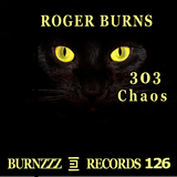303 Chaos by Roger Burns mp3 download