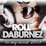 In My Mind 2013 by Roll Daburnez mp3 download
