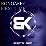 First Time by Ronoakey mp3 download