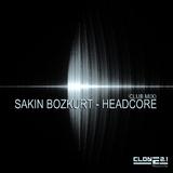 Headcore by Sakin Bozkurt mp3 download