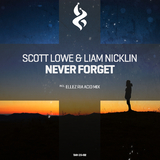 Never Forget by Scott Lowe & Liam Nicklin mp3 download