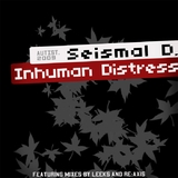 Inhuman Distress by Seismal D mp3 download