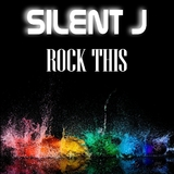 Rock This by Silent J mp3 download