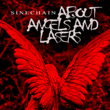 About Angels and Lasers by Sinechain mp3 download