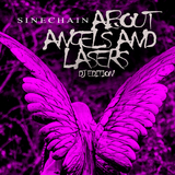 About Angels and Lasers(DJ Edition) by Sinechain mp3 download