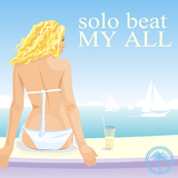 My All by Solo Beat mp3 download
