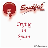 Crying in Spain by Soulful Cafe mp3 download