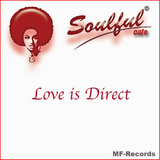 Love Is Direct by Soulful Cafe mp3 download