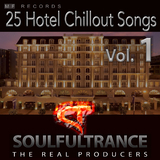 25 Hotel Chillout Songs, Vol. 1 by Soulfultrance the Real Producers mp3 download