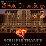 25 Hotel Chillout Songs, Vol. 2 by Soulfultrance the Real Producers mp3 download