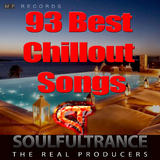 93 Best Chillout Songs  by Soulfultrance the Real Producers mp3 download