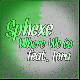 Where We Go by Sphexe Feat. Lora mp3 download