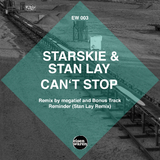 Can't Stop by Starskie & Stan Lay mp3 download