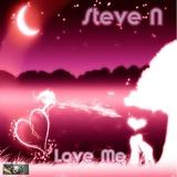 Love Me  by Steve N  mp3 download