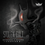 Extremism in Reverse Chapter 2 by Stolen Cult mp3 download