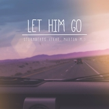 Let Him Go by Stormbeats feat. Martin M. mp3 download