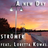 A New Day by Strömer feat. Loretta Kowal mp3 download