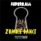 Zombie Dance by Superball mp3 download