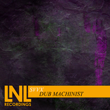 Dub Machinist by Svvx mp3 download