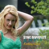 Feeling Good by Sync Diversity feat. Ivana mp3 download