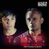 You Again(Tony P Miami Club Mix) by T.A.P. mp3 download