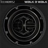 Walk 2 Walk by Technomasz mp3 download