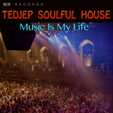 Music Is My Life by Tedjep Soulful House mp3 download