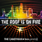 The Roof Is On Fire by The Candyman mp3 downloads
