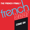 Come On (Extended Mix) by The French Family mp3 downloads