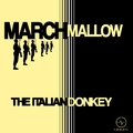 March Mallow by The Italian Donkey mp3 downloads