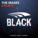 Lalala by The Masks mp3 download