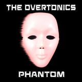 Phantom by The Overtonics mp3 download