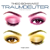 Traumdeuter (Remixes) by Theo Schwarz mp3 download