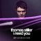 I Need You by Thomas Stiller & Porcelain Head mp3 downloads