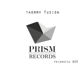 Primatic 003 by Thommy Fusion mp3 download