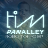 Robo Tokyo EP by Tim Panalley mp3 download