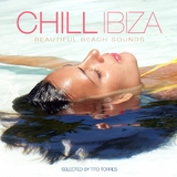 Chill Ibiza - Beautiful Beach Sounds by Tito Torres  mp3 download