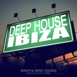Deep House Ibiza - Beautiful Beach Sounds by Tito Torres  mp3 download