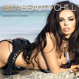 Ibiza Beauty Chill - Beautiful Beach Sounds(Selected by Tito Torres) by Tito Torres  mp3 download