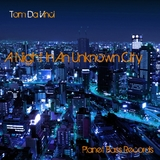 A Night in an Unknown City by Tom Da Vinci mp3 download