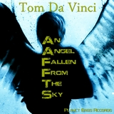 An Angel Fallen from The Sky by Tom Da Vinci mp3 download