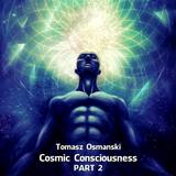 Cosmic Consciousness, Pt. 2 by Tomasz Osmanski mp3 download