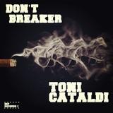 Don't Breaker by Toni Cataldi mp3 download