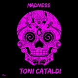 Madness by Toni Cataldi mp3 download
